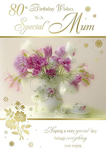 80th Birthday Wishes To A Special Mum Flower Vase Design Happy Card Amazoncouk Kitchen Home
