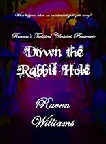 Down The Rabbit Hole: Raven's Twisted Classics