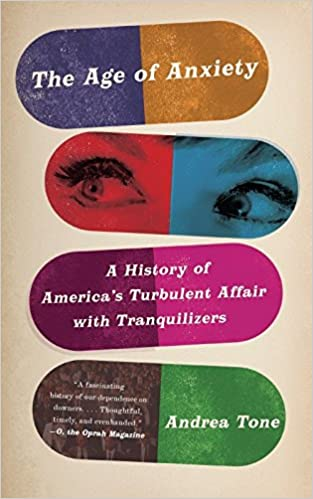 The Age of Anxiety: A History of America's Turbulent Affair