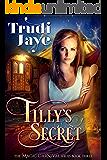 Tilly's Secret (The Magic Carnival Book 3)