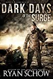 Dark Days of the Surge: A Post-Apocalyptic EMP