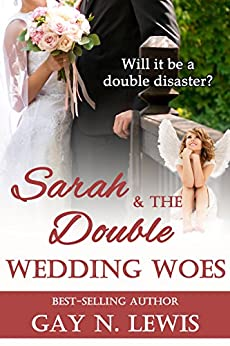 Sarah and the Double Wedding Woes by [Lewis, Gay N.]