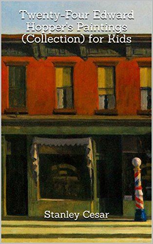 Hopper Atlas (Twenty-Four Edward Hopper's Paintings (Collection) for Kids)