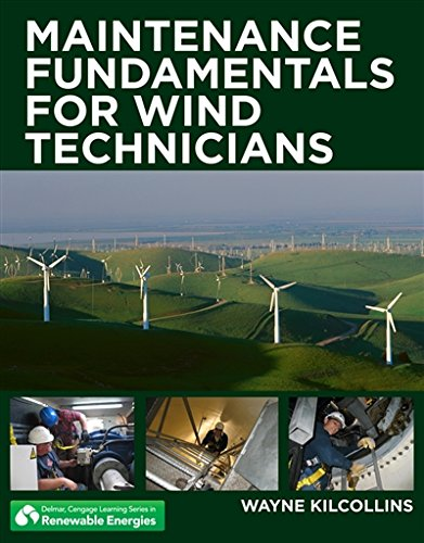 Wind Generator Towers (Maintenance Fundamentals for Wind Technicians (Go Green with Renewable Energy Resources))