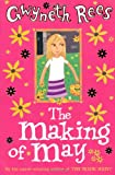 The Making of May, Gwyneth Rees, 0330437321