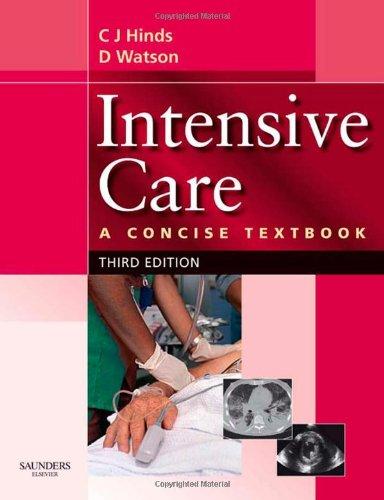 Intensive Care: A Concise Textbook, 3e