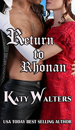 Book: Return to Rhonan - Book One (Lords of Rhonan) by Katy Walters