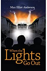 When the Lights Go Out Kindle Edition