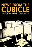News from the Cubicle, Nathan Dawn, 1479735299