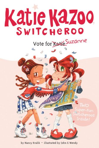 Vote For Suzanne (Turtleback School & Library Binding Edition) (Katie Kazoo, Switcheroo Super Special) PDF