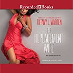 The Replacement Wife | Tiffany L. Warren