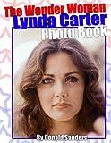 The Wonder Woman Lynda Carter Photo Book