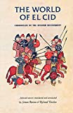The world of El Cid: Chronicles of the Spanish