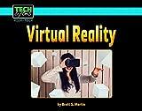 Virtual Reality (Tech Bytes: High-Tech)