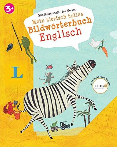 Mein tierisch tolles Bildwörterbuch Englisch - Mit Spielen für den Ting-Stift