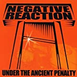 Under The Ancient Penalty by Negative Reaction (2013-05-03)