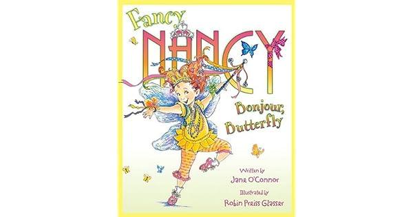 Amazon.com: Fancy Nancy: Bonjour, Butterfly eBook: Jane O ...
