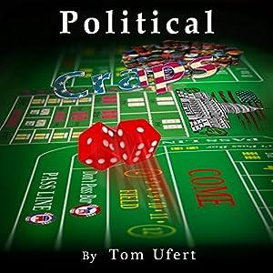 Political Craps Audiobook