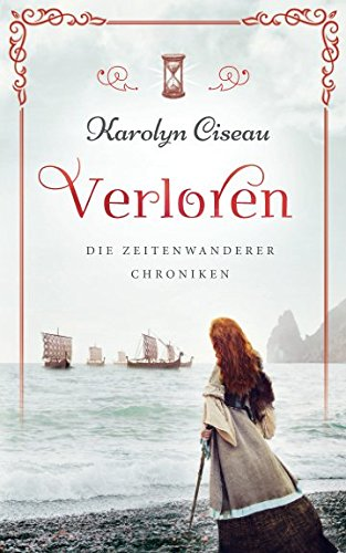 Verloren - Die Zeitenwanderer-Chroniken (German Edition)