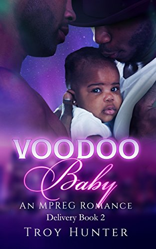 Voodoo Baby: An Mpreg Romance (Special Delivery Book 2)