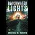 Blackwater Lights (Blackwater Lights Trilogy Book 1)