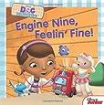 Doc McStuffins Engine Nine, Feelin' Fine!