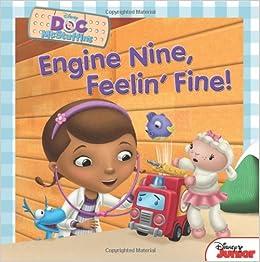 Doc McStuffins Engine Nine, Feelin Fine!
