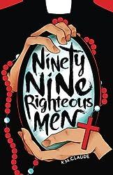 Ninety-Nine Righteous Men