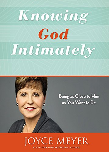 Which are the best knowing god intimately by joyce meyer available in 2020?