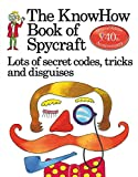 img - for The Book of Spycraft: Lots of Secret Codes, Tricks and Disguises book / textbook / text book