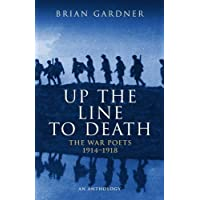 Up the Line to Death: War Poets, 1914-18 (War Poets 1914-1918)