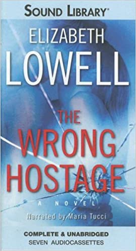 Téléchargement de livres mobilesThe Wrong Hostage (Sound Library) by Elizabeth Lowell in French PDF FB2