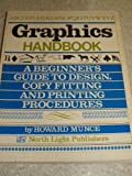 Graphics Handbook, Howard Munce, 0891340491