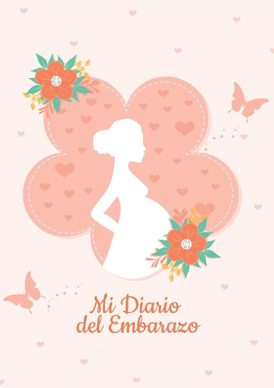 Diario de mi Embarazo - Para registrar los 9 meses más ...