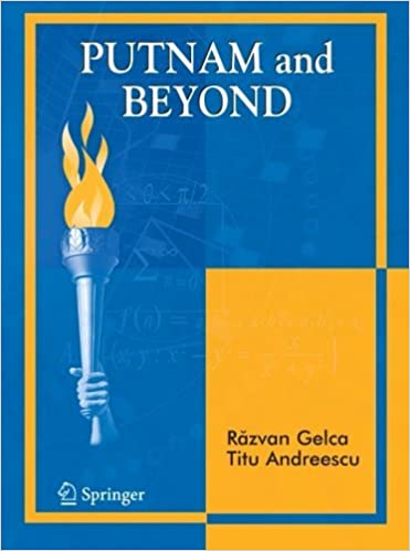 Putnam and Beyond by Razvan Gelca (2007-08-23)