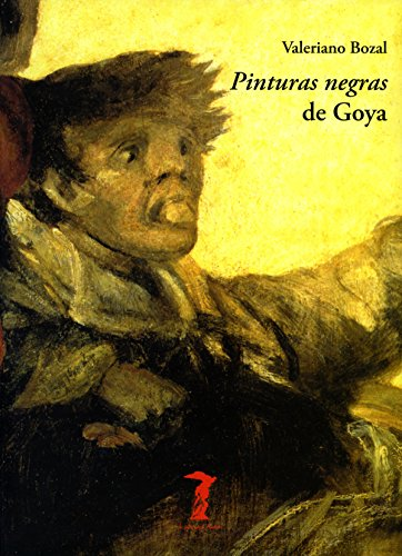 Descargar Libro Pinturas Negras De Goya Valeriano Bozal
