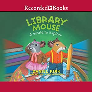Library Mouse: A World to Explore Audiobook