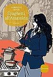 Spaghetti all'assassina