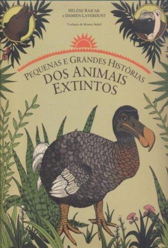 Pequenas e Grandes Histórias dos Animais Extintos (Em Portuguese do Brasil)