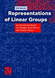 img - for Representations of Linear Groups: An Introduction Based on Examples from Physics and Number Theory (Vieweg Monographs) by Rolf Berndt (2007-07-26) book / textbook / text book
