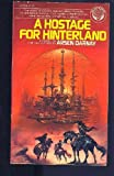 A Hostage for Hinterland, Arsen Darnay, 034525306X