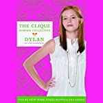 The Clique Summer Collection #2: Dylan | Lisi Harrison
