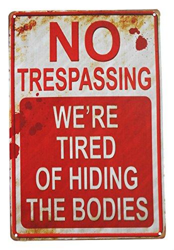 Strosportsandtech Warning No Trespassing Dead Bodies Tin (May Tin Signs)