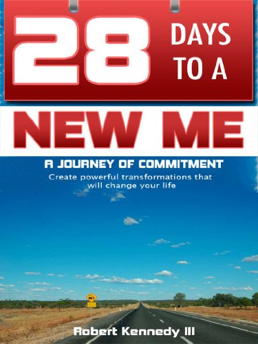 28 Days To A New Me: A Journey of Commitment