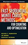 Fast Sequential Monte Carlo Methods for Counting and Optimization, Reuven Y. Rubinstein and Ad Ridder, 1118612264