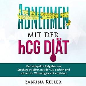 hCG: Abnehmen mit der hCG-Diät Hörbuch