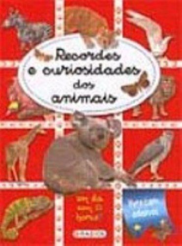 Recordes E Curiosidades Dos Animais. Um Dia Com 2 Horas? (+ Adesivos)