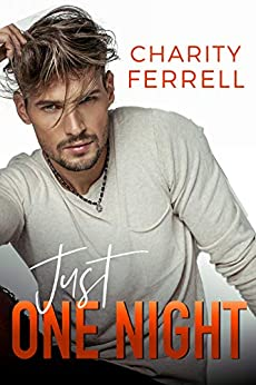 Just One Night: A Single Dad Romance (Blue Beech) by [Ferrell, Charity]