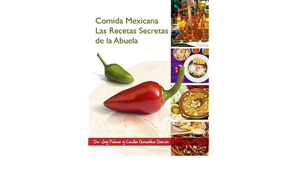 Comida Mexicana - Las Recetas Secretas de la Abuela eBook ...