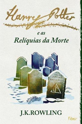 HARRY POTTER E AS RELIQUIAS DA MORTE VOL.7
